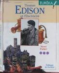 Thomas Edison et l'électricité