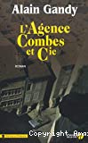 agence Combes et compagnie (L')