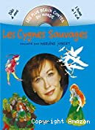 Cygnes sauvages (Les)