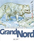 animaux du Grand Nord (Les)