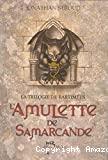 Amulette de Samarcande (l') ; 1