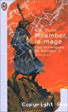 Milamber, le mage