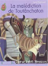 malédiction de Toutânchaton (La) ; chasseur de chats (suivi de Le)
