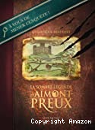 La sombre légende d'Aîmont-Preux