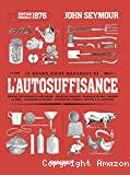 grand guide Marabout de l'autosuffisance (Le)