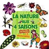 nature aux 4 saisons (La)
