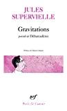 Gravitations ; précédé de