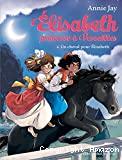 Un cheval pour Élisabeth