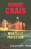 Mortelle protection