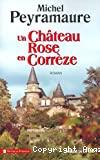 Château rose en Corrèze (Un)