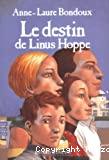 Destin de Linus Hoppe (Le) ; 1