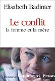 Le conflit la femme et la mère